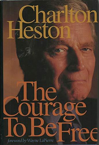 The Courage to be Free: Heston, Charlton