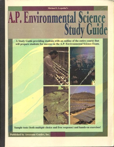 AP Environmental Science Study Guide: Lopatka, Michael J.