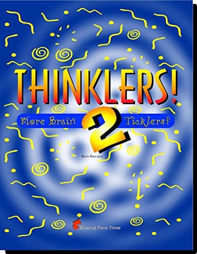 Thinklers! 2 (More Brain Ticklers): Kevin Brougher
