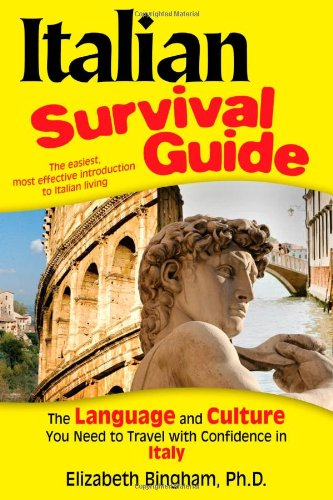 9780970373441: Italian Survival Guide: The Language and Culture You Need to Travel With Confidence in Italy