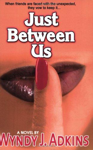9780970380395: Just Between Us