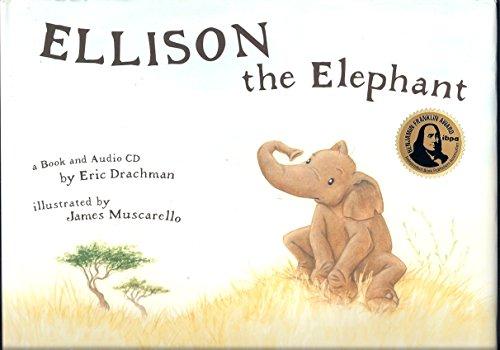 9780970380968: Ellison the Elephant Book & Audio CD