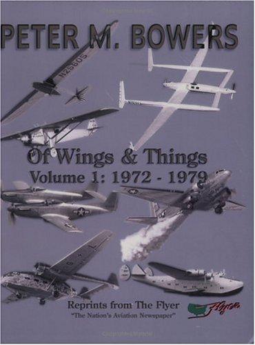 9780970383303: Of Wings & Things, Vol. 1: 1972-1979