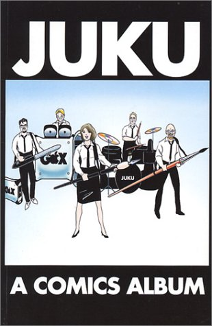Juku: A Comics Album: Minuk, Shaindle; Baker,