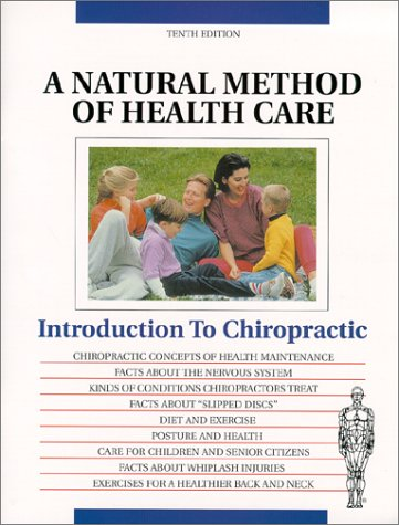 Introduction to Chiropractic A Natural Method of: Louis Sportelli
