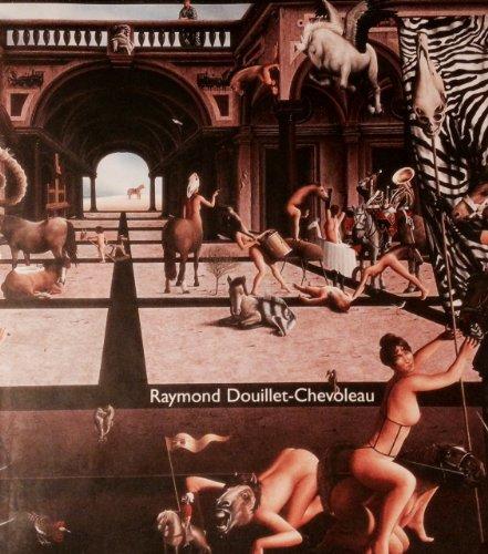 9780970385505: Raymond Douillet-Chevoleau