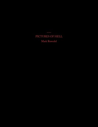 9780970386038: Mark Ruwedel: Pictures of Hell