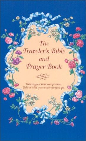 9780970387318: The Traveler's Bible and Prayer Book