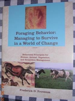 9780970389923: Foraging Behavior: Managing to Survive in a World of Change