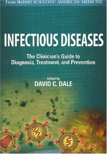 9780970390264: Infectious Diseases: A Clinicians Guide to Current Diagnosis, Treatment, and Prevention