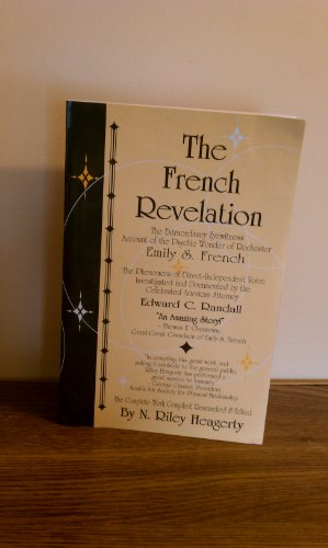 9780970391407: The French revelation: Voice to voice conversations with the living dead through the mediumship of Emily S. French