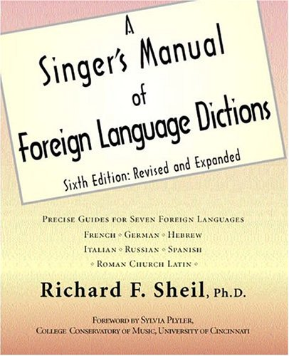 9780970392374: A Singer's Manual of Foreign Language Dictions