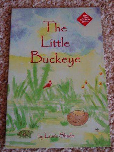 9780970393609: The Little Buckeye (The Little Buckeye Series, 1)