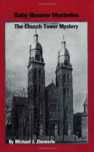 9780970394309: The Church Tower Mystery (Baby Boomer Mysteries)