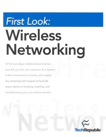 First Look: Wireless Networking: TechRepublic