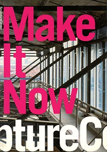 9780970395535: Make it Now: New Sculpture in New York