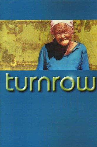 Turnrow: Volume Three, Number One, Fall 2003: Heflin, Jack and Ryan, William (editors)