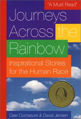 9780970398802: Journeys Across the Rainbow : Inspirational Stories for the Human Race
