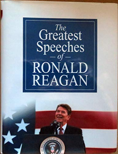 9780970402950: Greatest Speeches of Ronald Reagan [Gebundene Ausgabe] by Ronald Reagan