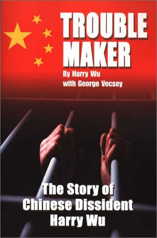 Troublemaker (0970402996) by Hongda Harry Wu; George Vecsey; Harry Wu