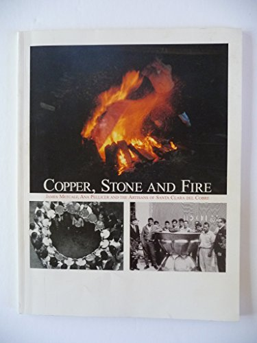 Copper, Stone and Fire: James Metcalf, Ana: Skodnick, Roy, Melchionne,
