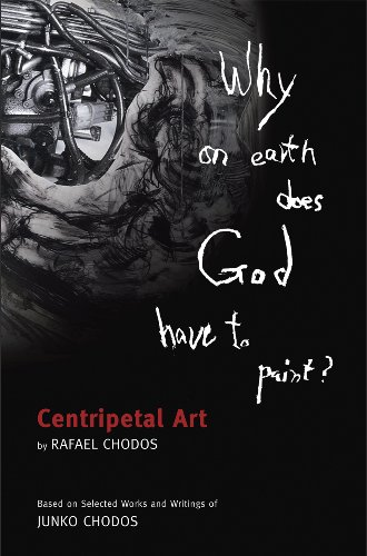 9780970404282: Why on Earth Does God Have to Paint?