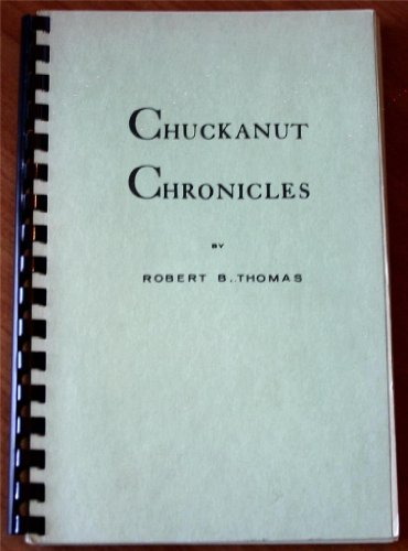 9780970405609: Chuckanut Chronicles