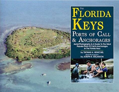9780970406828: The Florida Keys Ports of Call & Anchorages