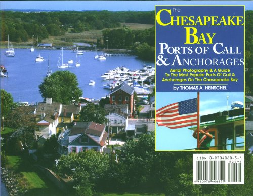 9780970406859: The Chesapeake Bay Ports of Call & Anchorages