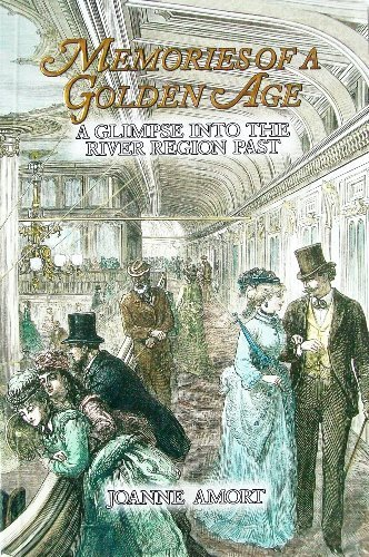 9780970410603: Memories of a Golden Age: A Glimpse into the River Region Past