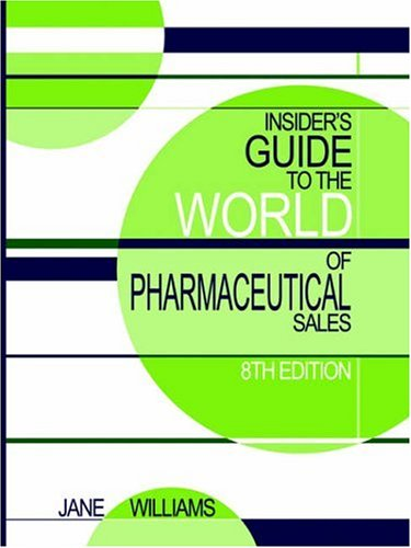 9780970415394: Insider's Guide to the World of Pharmaceutical Sales, 8th Edition