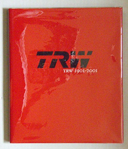 9780970418104: TRW 1901-2001: A tradition of innovation