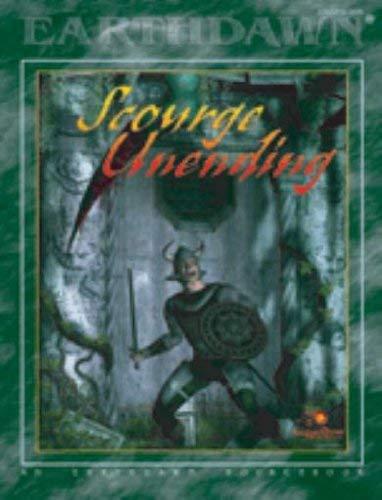9780970419156: Scourge Unending (Earthdawn)