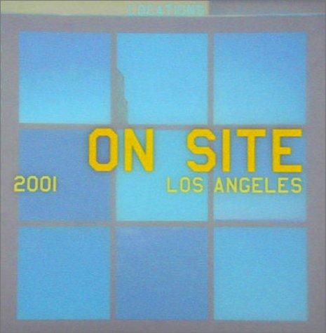 On Site Los Angeles 2001: Site, On