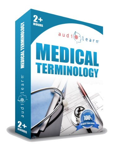 9780970419965: Medical Terminology AudioLearn - A Complete Medical Terminology Audio Course on 2 CDs. Learn the correct definition, spelling and pronunciation of over 500 most commonly used medical terms.