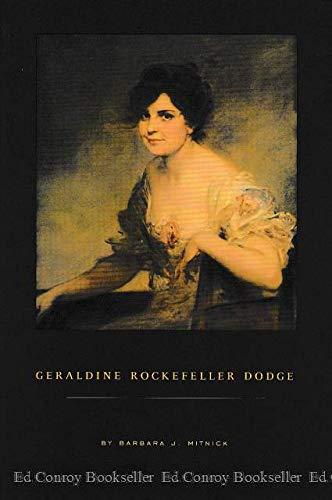 Geraldine Rockefeller Dodge: Barbara J Mitnick