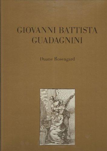 9780970422903: Giovanni Battista Guadagnini: The life and achievement of a master maker of violins
