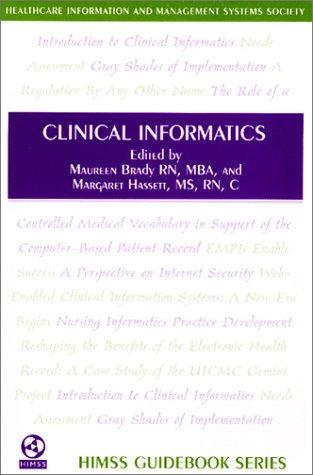 Clinical Informatics: Brady, Maureen, Hassett, Margaret