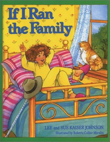 If I Ran the Family: Lee Kaiser Johnson,