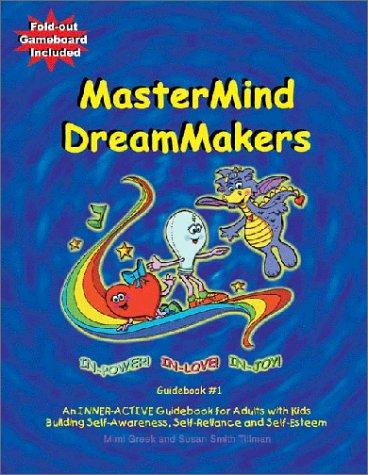 9780970429728: MasterMind DreamMakers Guidebook #1 In-Power, In-Love, In-Joy