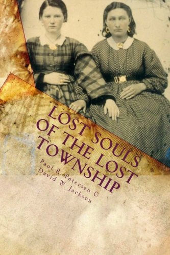 9780970430861: Lost Souls of the Lost Township