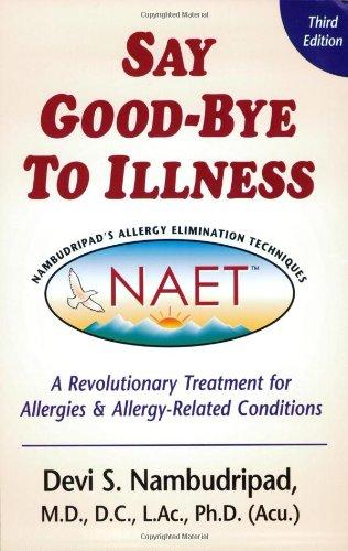 9780970434487: Say Good-Bye to Illness