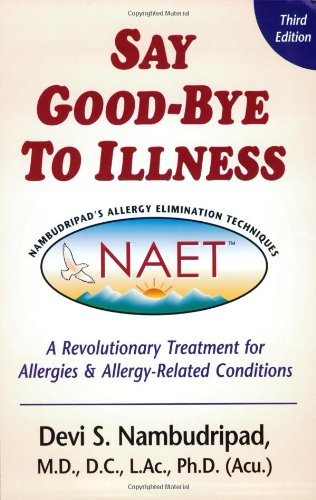 9780970434487: Say Good-Bye to Illness (3rd Edition)