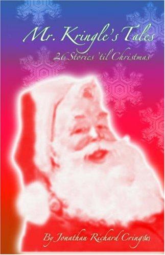 9780970436115: Mr. Kringle's Tales : 26 Stories 'Till Christmas