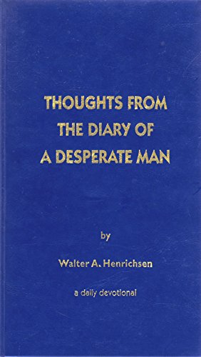 9780970437426: Thoughts From the Diary of a Desperate Man: A Daily Devotional