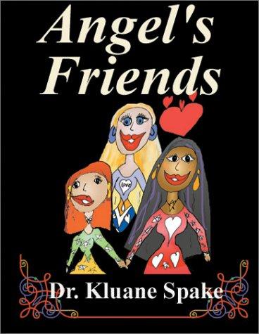 9780970443359: Angel's Friends