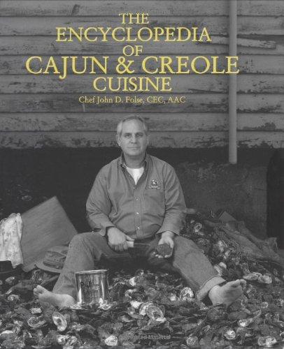 9780970445711: The Encyclopedia of Cajun & Creole Cuisine