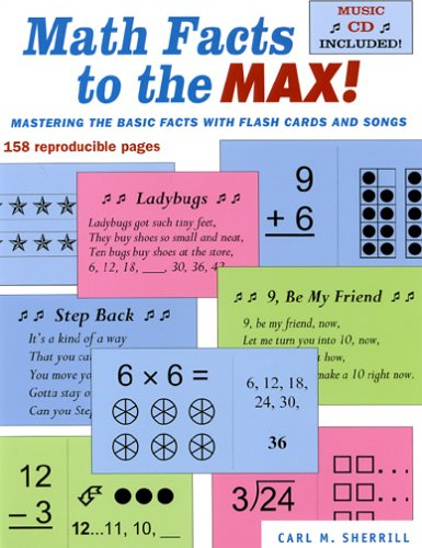 Math Facts to the Max! Mastering the: Sherrill, Carl M.