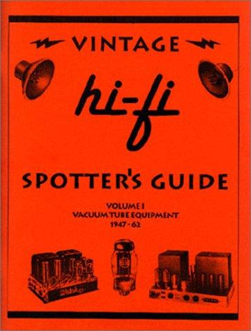 9780970450715: Vintage Hi-Fi Spotter's Guide-Volume 1