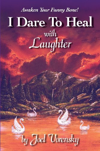 9780970451088: I Dare to Heal with Laughter
